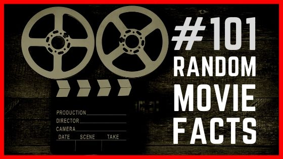 101 Random Movies Fun Facts and Trivia you didn't know before
