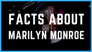 22 Starry Facts about Marilyn Monroe