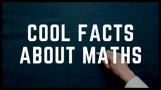 50 Cool Facts about Mathematics